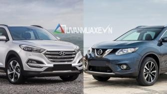 So sanh xe Nissan X-Trail va Hyundai Tucson 2018