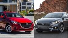 So sanh xe Mazda 2 Sedan va Hyundai Accent 2018