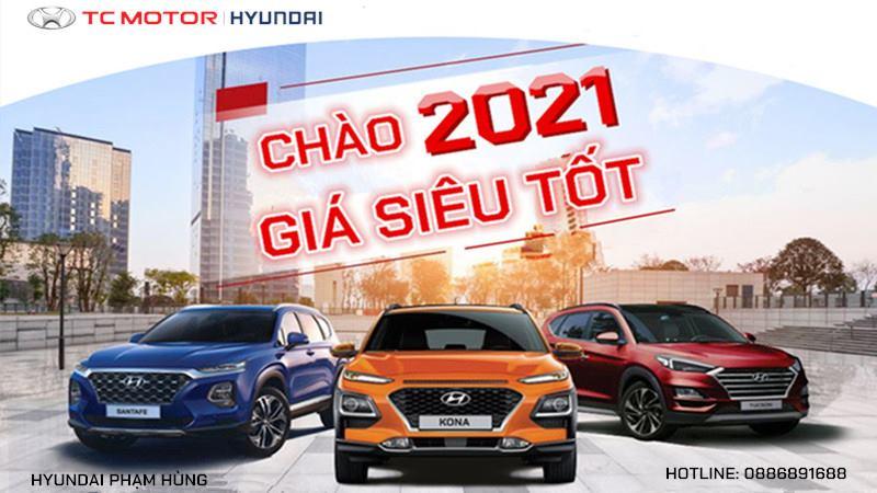 CHÀO 2021 - Giá siêu tốt tại Hyundai Phạm Hùng - Ảnh 1