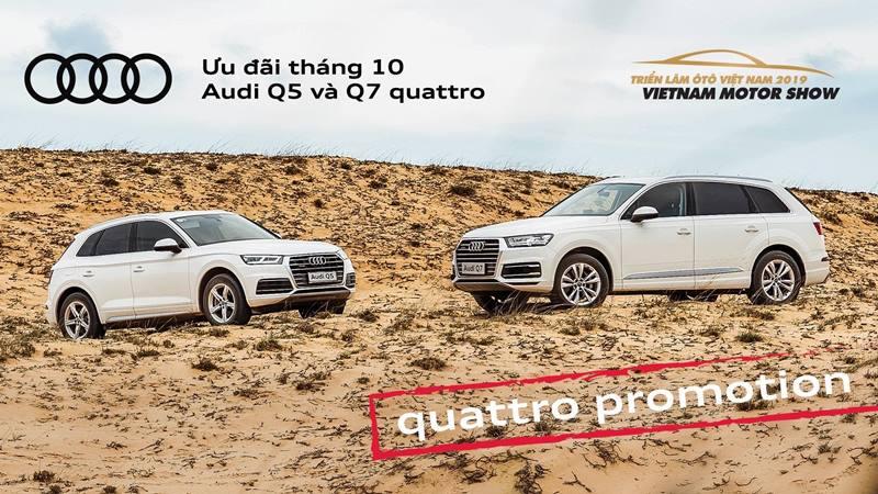 Khuyến mãi mua xe Audi Q5, Audi Q7 dịp triển lãm ô tô Việt Nam 2019 - Ảnh 1