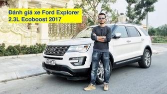 Đánh giá xe Ford Explorer 2017 tại Việt Nam
