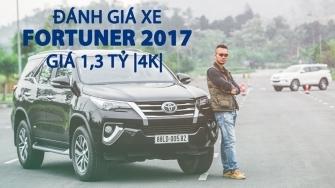 Video đánh giá xe Toyota Fortuner 2017 - vận hành và sử dụng